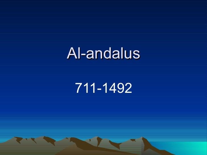Al-andalus 711-1492