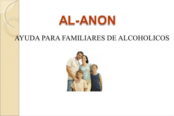 AYUDA PARA FAMILIARES DE ALCOHOLICOS