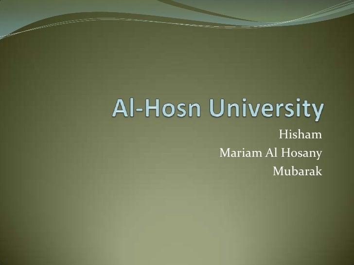 Al-Hosn University<br />Hisham<br />Mariam Al Hosany<br />Mubarak<br />