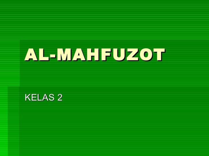 AL-MAHFUZOT KELAS 2