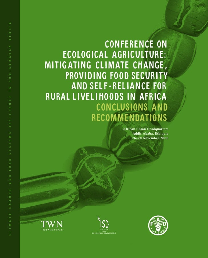 Ecological Agriculture: Mitigating Global Warming, Providing Food Security & Self-Reliance for Rural Livelihoods in Africa