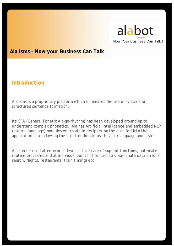 Ala Isms – Now your Business Can Talk     Introduction   Ala Isms is a proprietary platform which eliminates the use of sy...