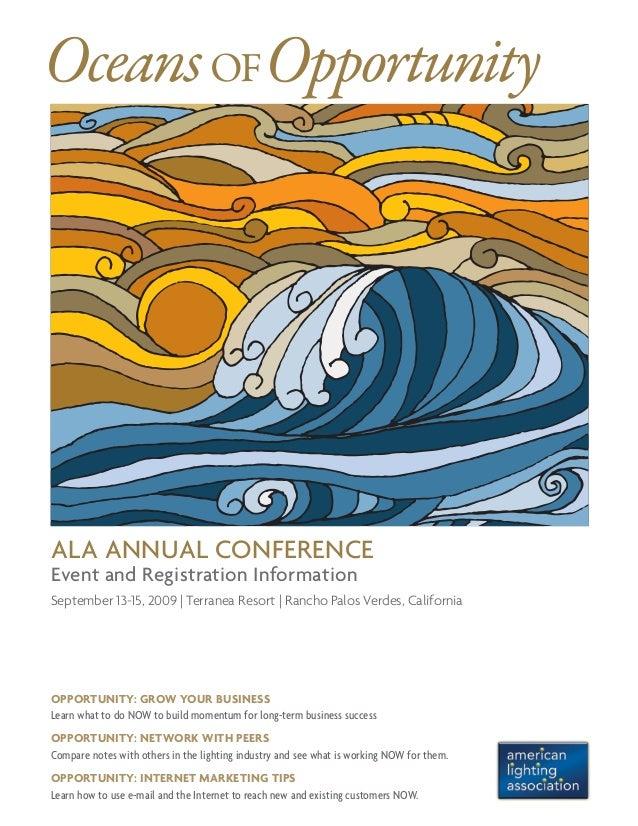 ALA Annual Conference Event and Registration Information September 13-15, 2009 | Terranea Resort | Rancho Palos Verdes, Ca...