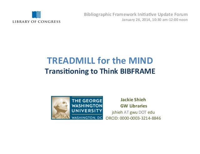 TREADMILL for the MIND: Transitioning to Think BIBFRAME