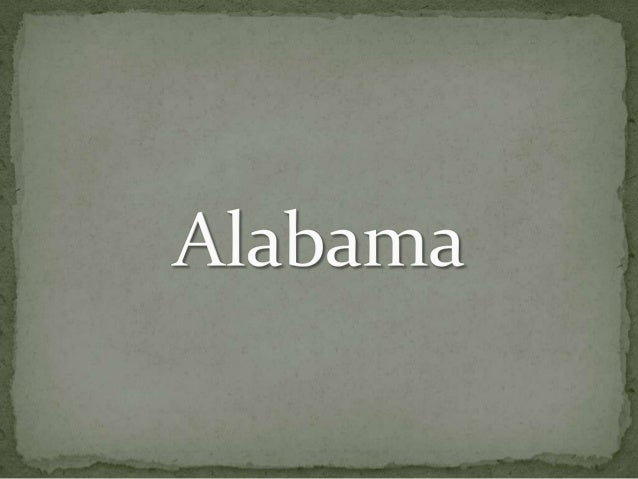In this job we are going to talk about the 22nd state of the union. Alabama entered the union in 1819.