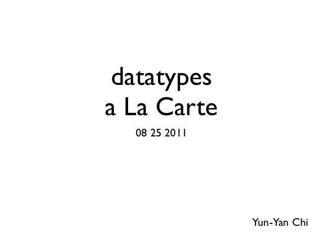 Data type a la carte
