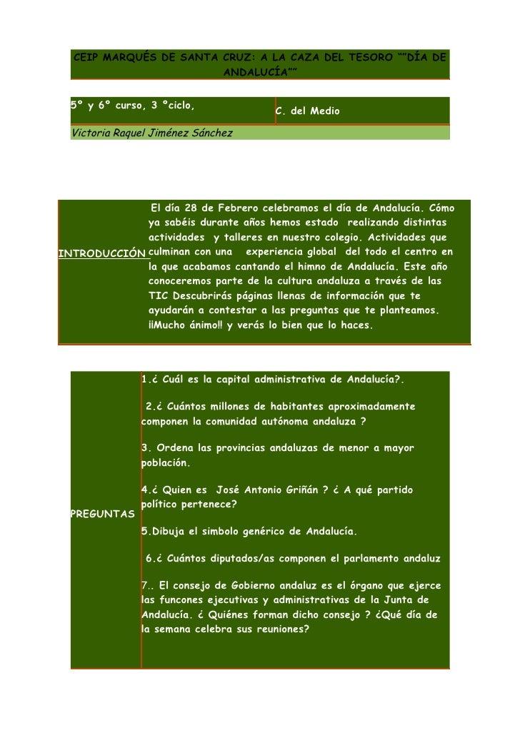 """CEIP MARQUÉS DE SANTA CRUZ: A LA CAZA DEL TESORO """"""""DÍA DE                         ANDALUCÍA""""""""     5º y 6º curso, 3 ºciclo,..."""