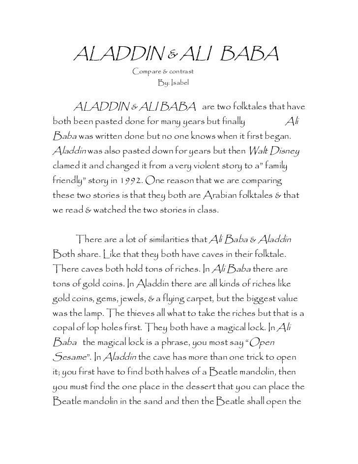 ALADDIN & ALI BABA                     Compare & contrast                            By: Isabel     ALADDIN & ALI BABA are...