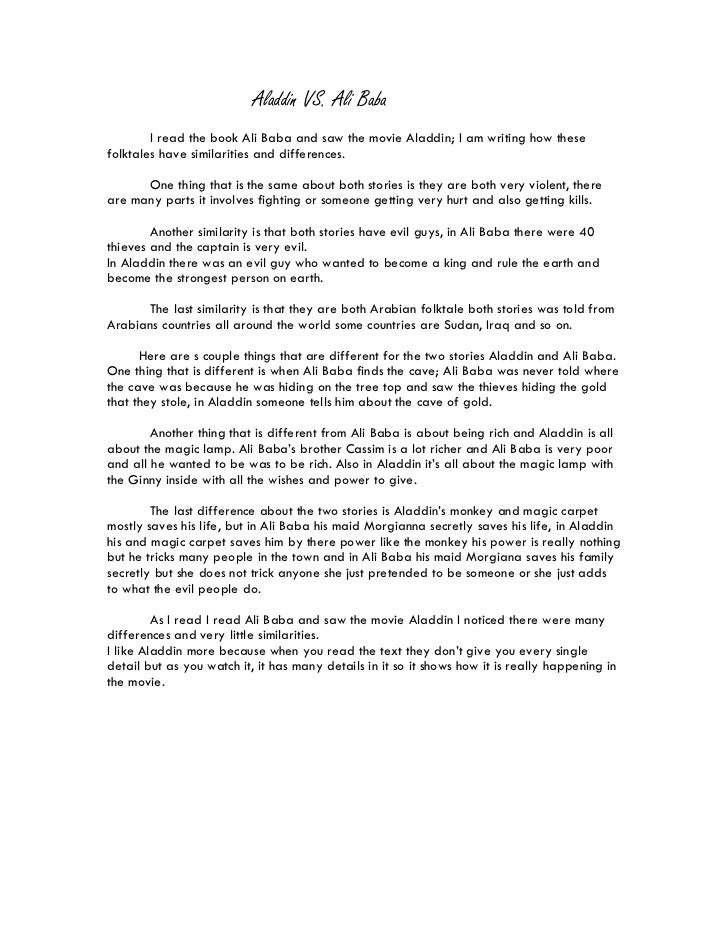 Aladdin VS. Ali Baba        I read the book Ali Baba and saw the movie Aladdin; I am writing how thesefolktales have simil...