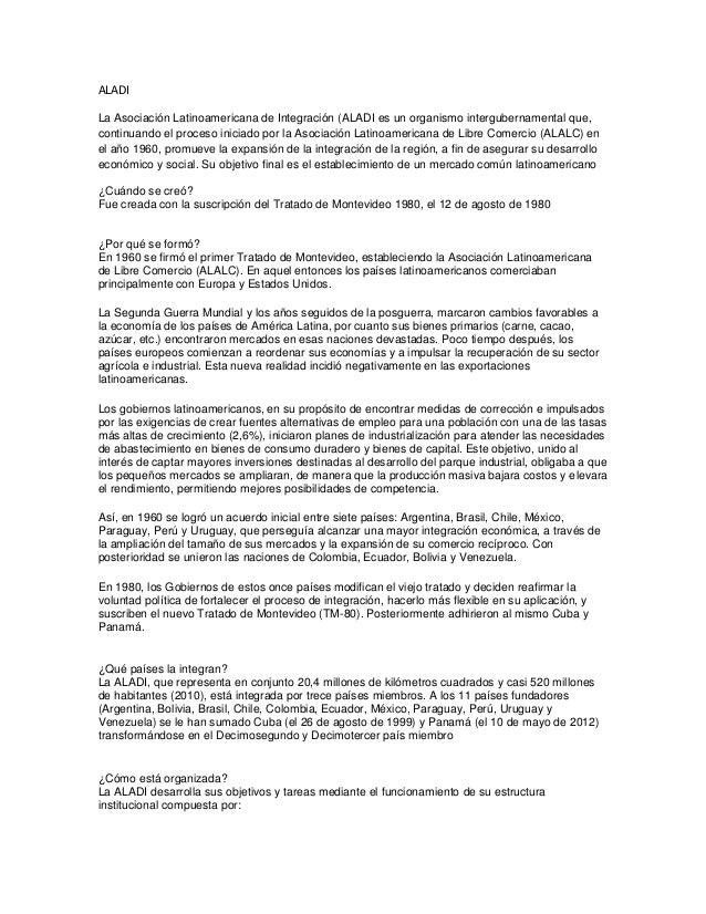 ALADILa Asociación Latinoamericana de Integración (ALADI es un organismo intergubernamental que,continuando el proceso ini...