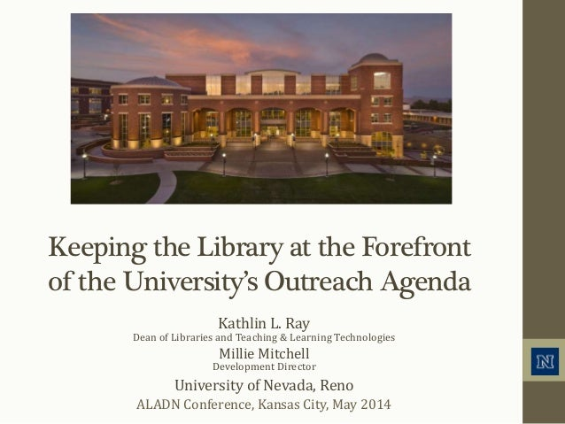 Keeping the Library at the Forefront of the University's Outreach Agenda