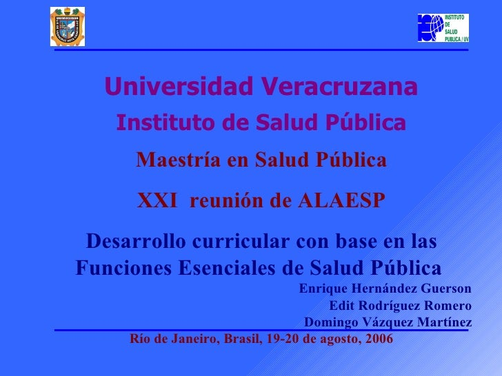 Universidad Veracruzana     Instituto de Salud Pública       Mae tríae          s     nSaludPública       XXIreuniónde...
