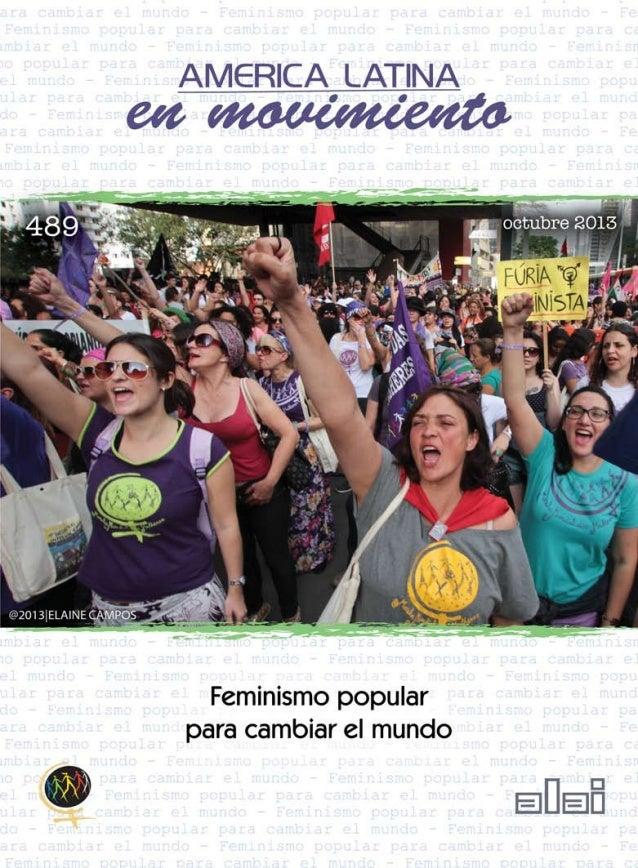L  Feminismo popular para cambiar el mundo  a opresión y explotación de las mujeres –el patriarcado– es inherente al soste...