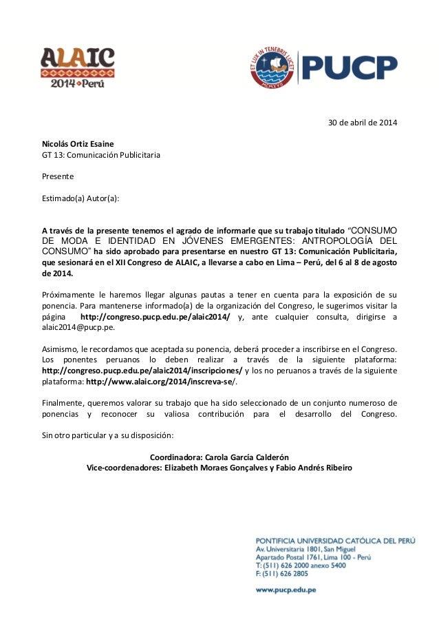 30 de abril de 2014 Nicolás Ortiz Esaine GT 13: Comunicación Publicitaria Presente Estimado(a) Autor(a): A través de la pr...