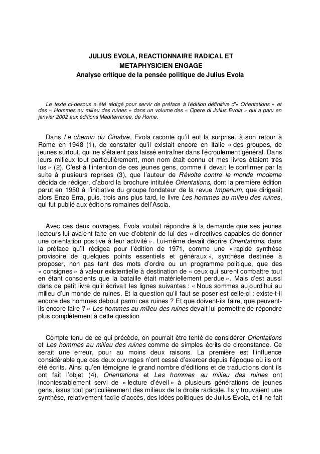 JULIUS EVOLA, REACTIONNAIRE RADICAL ET METAPHYSICIEN ENGAGE Analyse critique de la pensée politique de Julius Evola Le tex...