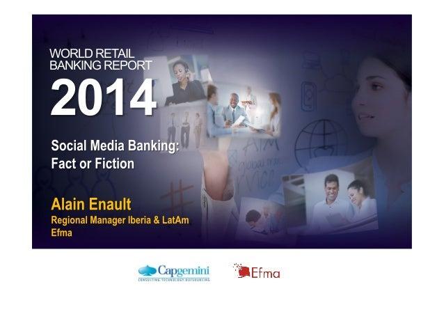 Social Media Banking: Fact or Fiction