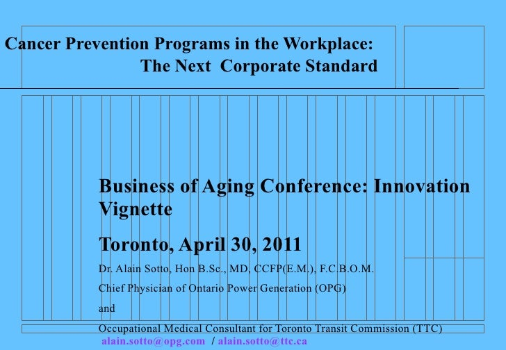 Cancer Prevention Programs in the Workplace:                The Next Corporate Standard           Business of Aging Confer...