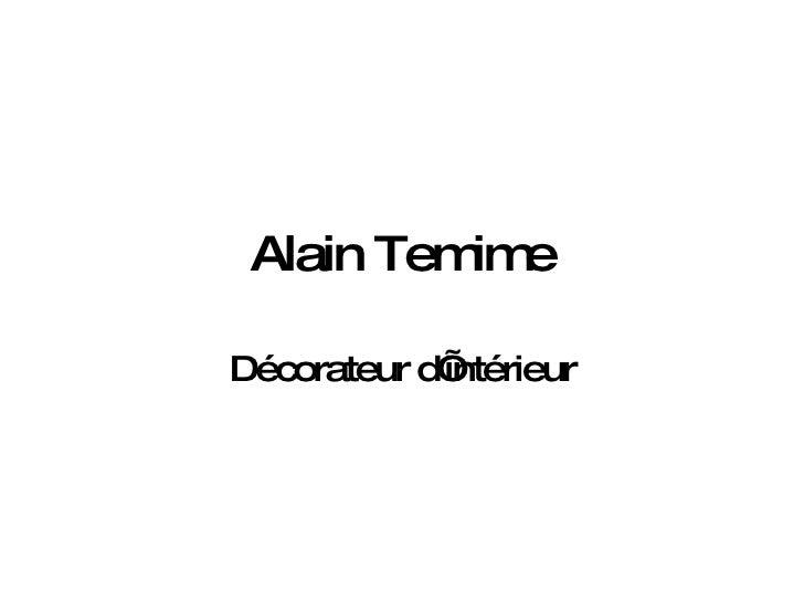 Alain Temime Décorateur d'intérieur