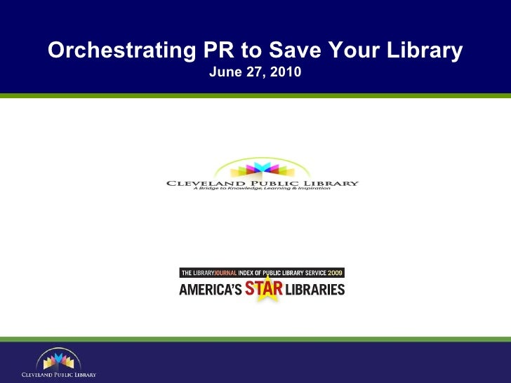 Orchestrating PR to Save Your Library June 27, 2010