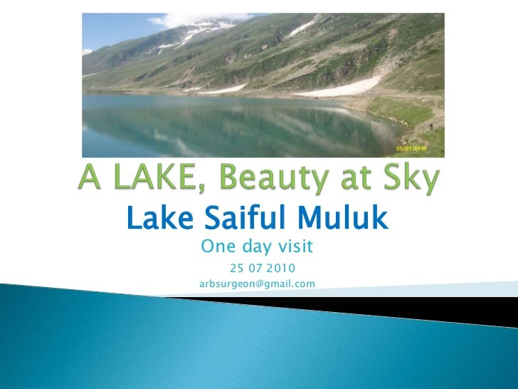 A LAKE, Beauty at Sky <br />Lake SaifulMuluk<br />One day visit<br />   25 07 2010<br />arbsurgeon@gmail.com<br />