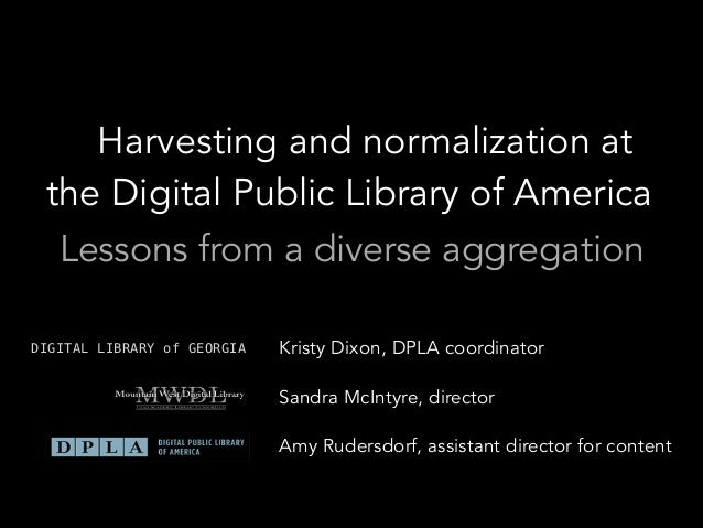 Harvesting and Normalization at the Digital Public Library of America: Lessons from a Diverse Aggregation