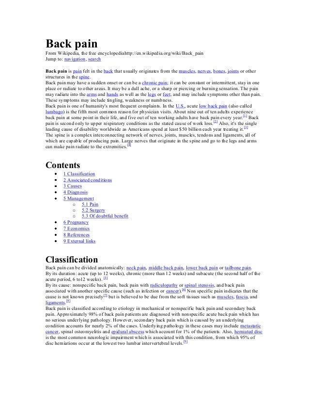Back pain From Wikipedia, the free encyclopediahttp://en.wikipedia.org/wiki/Back_pain Jump to: navigation, search Back pai...