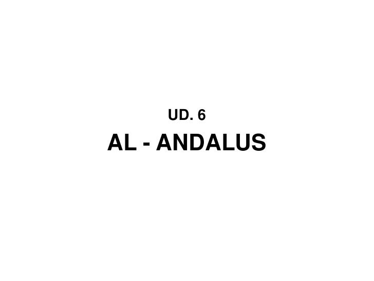 UD. 6AL - ANDALUS