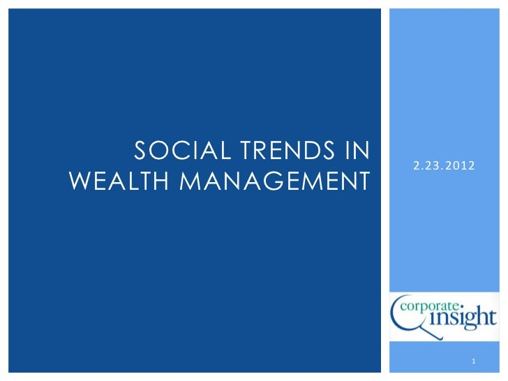 Social Trends in Wealth Management