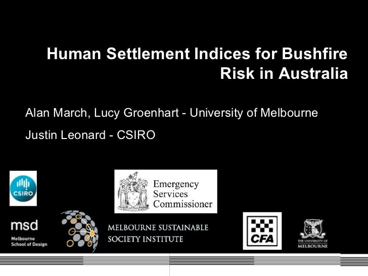 Human Settlement Indices for Bushfire                       Risk in AustraliaAlan March, Lucy Groenhart - University of Me...