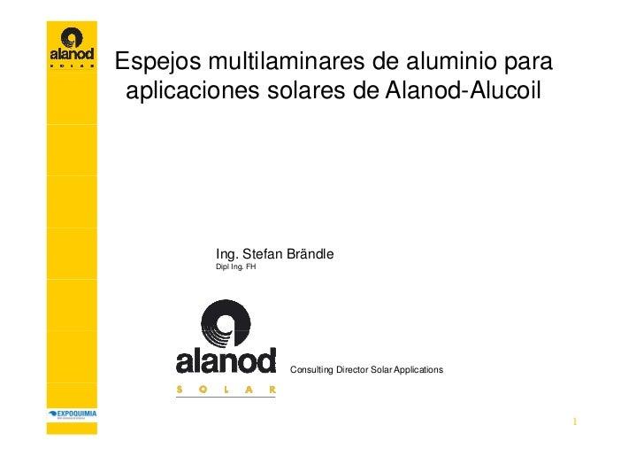 Espejos multilaminares de aluminio p  p j                              para aplicaciones solares de Alanod-Alucoil        ...