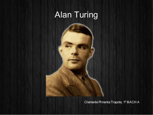 who is alan turing Alan turing was a quintessential representation of a person with good morals and continued to prove his rock solid work ethic through prestigious awards one after another photo of a bombe used during world war ii.