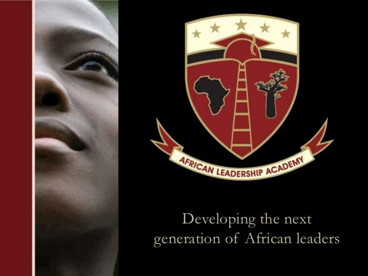 Developing the nextgeneration of African leaders