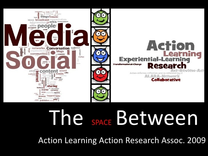 The Space Between ... Action Research and Social Media