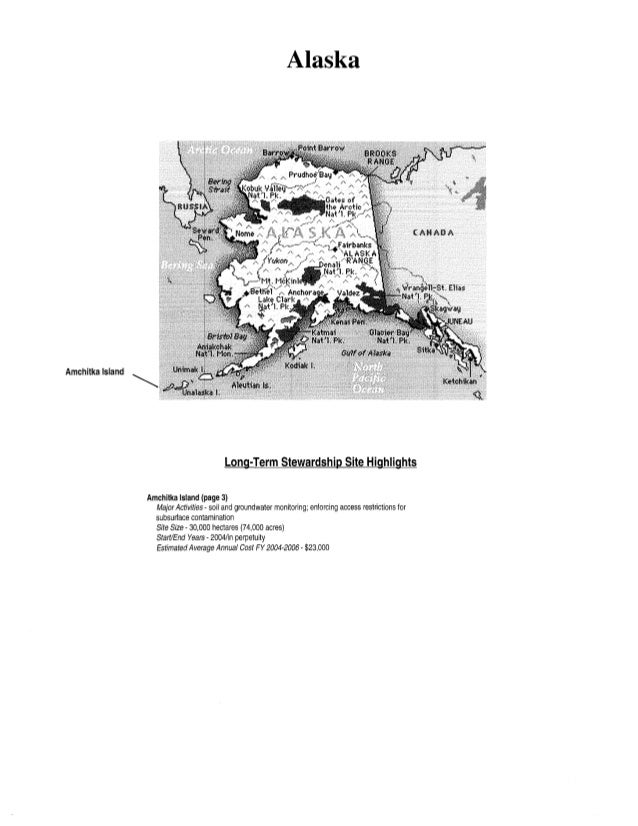 Amchitka Island Alaska Long-Term Stewardship Site Highlights Amchitka Island (page 3) Major Activities- soil and groundwat...
