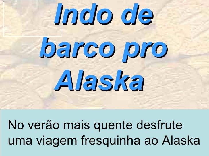 Alaska De Barco