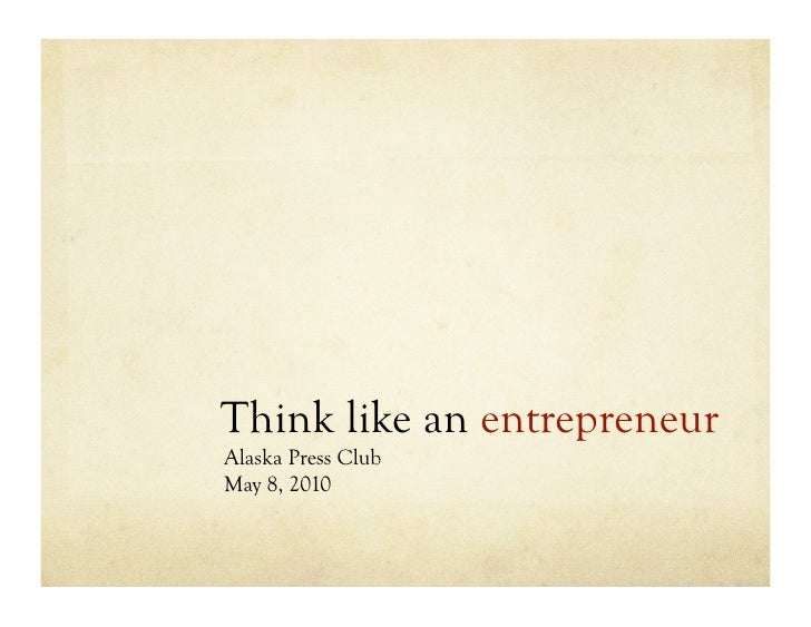 How journalists can think like entrepreneurs