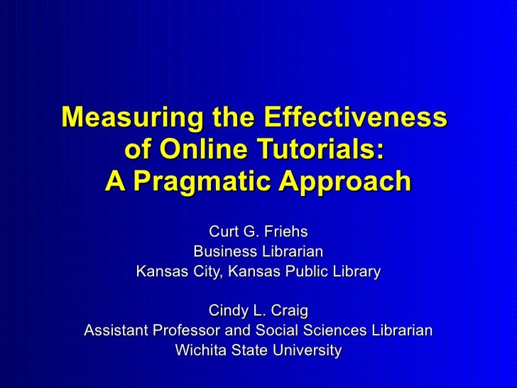 Measuring the Effectiveness of Online Tutorials: A Pragmatic Approach