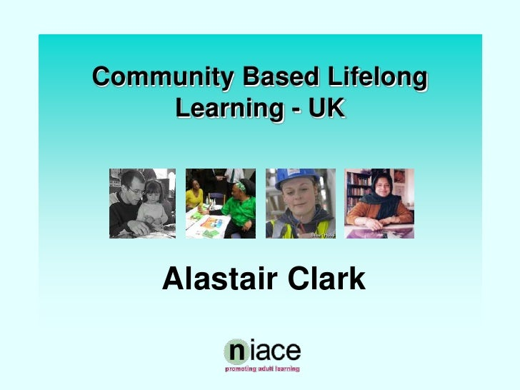 Community Based Lifelong Learning in UK-for Korea