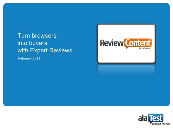 Turn browsers into buyers  with Expert Reviews February 2011