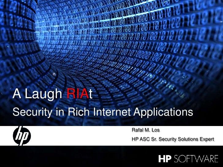 A Laugh RIAt -- OWASP 2009 Web 2.0 Talk
