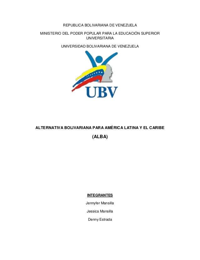 REPUBLICA BOLIVARIANA DE VENEZUELAMINISTERIO DEL PODER POPULAR PARA LA EDUCACIÓN SUPERIORUNIVERSITARIAUNIVERSIDAD BOLIVARI...