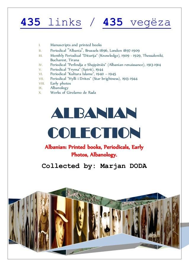 "435 links / 435 vegëza I. Manuscripts and printed books II. Periodical ""Albania"", Brussels 1896, London 1897-1909 III. Mon..."