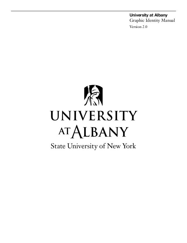 University at Albany  Graphic Identity Manual Version 2.0