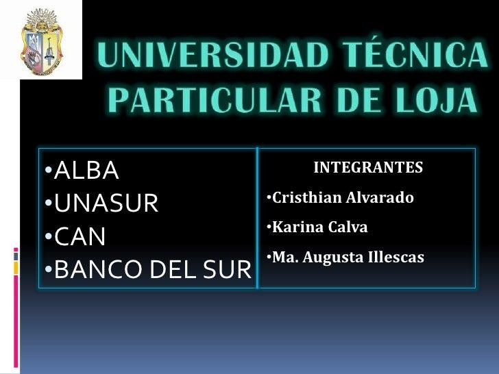 UNIVERSIDAD TÉCNICA PARTICULAR DE LOJA<br /><ul><li>ALBA