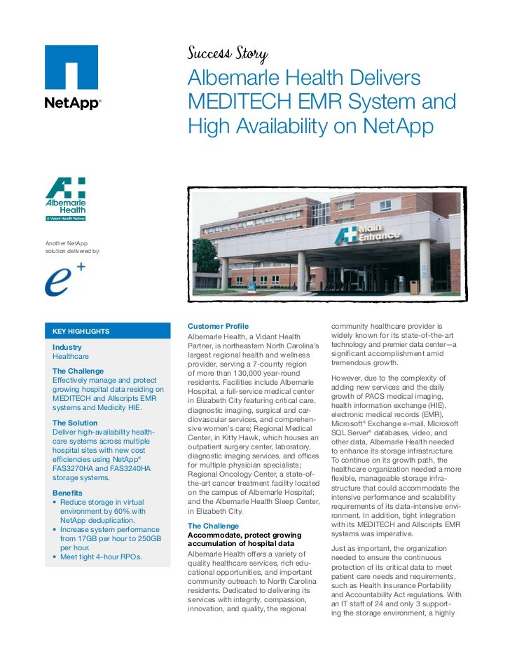 Success Story                                      Albemarle Health Delivers                                      MEDITECH...