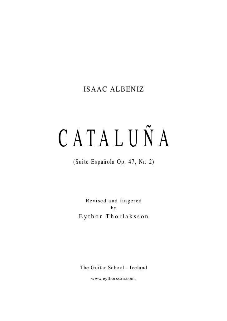 ISAAC ALBENIZC ATA L U Ñ A (Suite Española Op. 47, Nr. 2)     R e v ised and f inger ed                by   Eythor Thorlak...