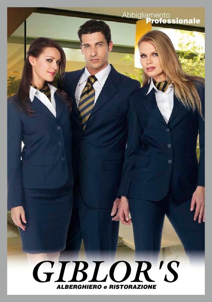 Abbigliamento                         Professionale     ALBERGHIERO e RISTORAZIONE