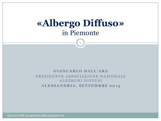 Giancarlo DallAra - Albergo Diffuso in Piemonte - 23 settembre 2013