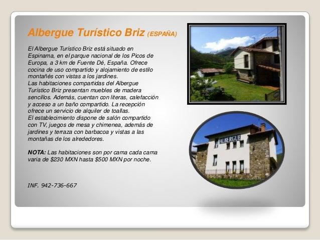 Albergue Turístico Briz (ESPAÑA) El Albergue Turístico Briz está situado en Espinama, en el parque nacional de los Picos d...
