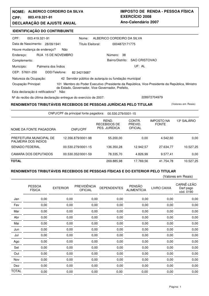 NOME: ALBERICO CORDEIRO DA SILVA                                                IMPOSTO DE RENDA - PESSOA FÍSICA CPF:  003...